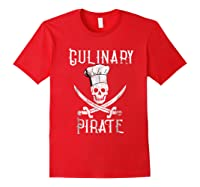 Fun Culinary T-shirt Vintage Culinary Pirate Skull Chef Hat Red