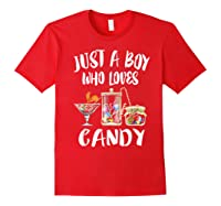 Just A Boy Who Loves Candy Gift Shirts Red
