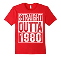 Straight Outta 1980 40th Birthday Gif Shirts Red