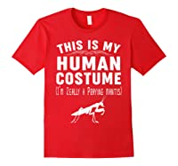 This Is My Halloween Costume I'm Realy Praying Mantis Shirts Red