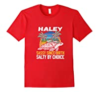 Personalized Haley Design Sassy Salty Quote Beach Lover Shirts Red