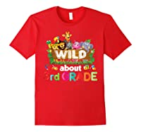 Wild About 3rd Third Grade Tea Student Back To School T-shirt Red