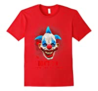 Don't Ya Like Clowns? Scary Horror Clown Halloween Costume T-shirt Red
