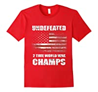Undeted 2 Time World War T Shirt 4th Of July Shirts Gifts T-shirt Red