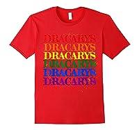 Dracarys Dragon Lovers Rainbow Lgbt Flag Gay Pride Lesbian T-shirt Red