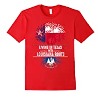 Texas Home Louisiana Roots State Tree Flag Shirt Love Gift Red