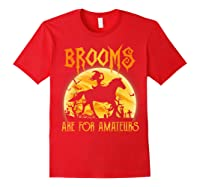 Halloween Brooms Are For Amateurs Horse Riding Shirts Red