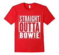 Bowie Straight Outta Bowie Shirts Red