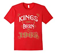Kings Are Born In 1965 Bday Gifts 55th Birthday Shirts Red