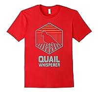 Quail Whisperer Retro Vintage 80s Retrowave Gift Shirts Red