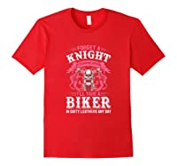 Proud Biker\\\'s Wife Forget A Knight In Shining Armor T Shirt T-shirt Red
