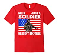 My Brother Is A Soldier Proud Army Family Military Sibling Shirts Red