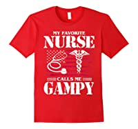My Favorite Nurse Calls Me Gampy Father's Day Gif Shirts Red