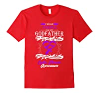 Wear Purple For My Godfather Cystic Fibrosis Support Shirts Red