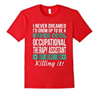 Super Cool Occupational Therapy Assistant T-shirt Funny Gift Red