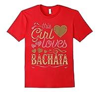 Bachata Latin Dance Gift Dancing Music Shirts Red