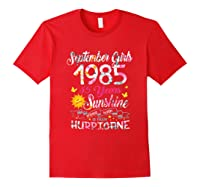 September Girls 1985 35th Years Old Awesome Since 1985 Shirts Red