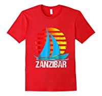 Zanzibar Sailing T-shirt Sunset Sailboat Vacation Gift Red