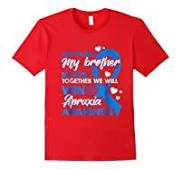 Supporting My Brother Together We Win Apraxia Shirts Red