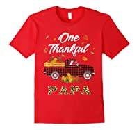 One Thankful Papa Truck Thanksgiving Day Family Matching T-shirt Red