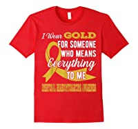 Means Everything Embryonal Rhabdomyosarcoma Shirts Red