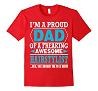 S Proud Dad Awesome Hairstylist Gift T-shirt Red