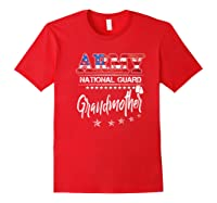 Army National Guard Grandmother Of Hero Military Family Shirts Red