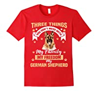 Three Things You Don\\\'t Mess With My German Shepherd T-shirt Red