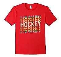 Retro Hockey Shirt : Ice Field Sports Team Tee Gift Red