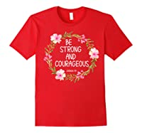 Inspirational, Be Strong And Courageous Faith S Shirts Red