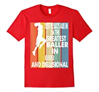 The Greatest Baller In Ohio Basketball Player T-shirt Red