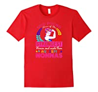 God Found Some Of The Strongest Autism Nonnas Shirts Red