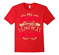 My Favorite People Call Me Granny Mothers Day Gift Shirts Red