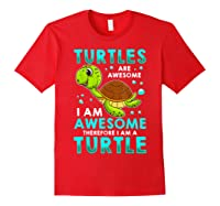 Turtles Are Awesome I'm Awesome I'm A Sea Turtle Beach Shirts Red