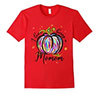 I Love Being A Momom T Shirt T-shirt Red