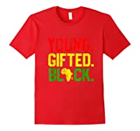 Gifted Black History Month African American Gifts Shirts Red