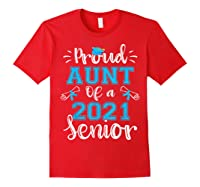 Proud Aunt Of A Class Of 2021 Senior Funny Graduation Gift T-shirt Red