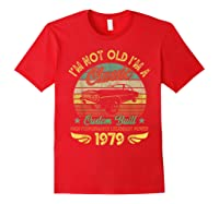 I'm A Classic Born 1979 41st Birthday Muscle Car Lover Shirts Red