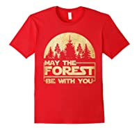 May The Forest Be With You T-shirt Red