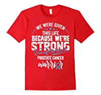 We\\\'re Strong- Prostate Cancer Awareness Ribbon T Shirts Red
