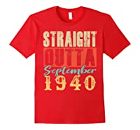 Straight Outta September 1940 79th Awesome Birthday T-shirt Red