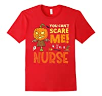 Halloween You Can\\\'t Scare Nurse Funny T-shirt Red
