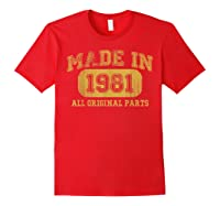 Made In 1981 Birthday Gifts 39 Year Old Birthday 39 Bday Shirts Red