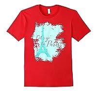 Let\\\'s Go To Paris Eiffel Tower France French Souvenir T-shirt Red