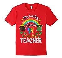 Rainbow Shamrock My Lucky Charms Call Me Tea Shirts Red