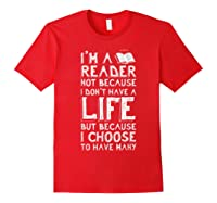 I Am A Reader Book Quote Bookworm Reading Literary T-shirt Red