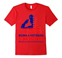 S Being A Veteran Is An Honour Being A Dad Is Priceless T-shirt Red