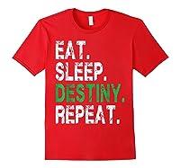 Destiny T-shirt Eat Sleep Destiny Repeat Short Sleeve T-shirt Red