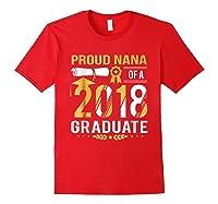 Proud Nana Of A 2018 Graduate Tshirt Red