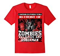 In Front Of Zombies To Save My Doberman Halloween Saying T-shirt Red